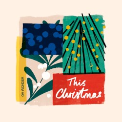 This Christmas by Oh Wonder