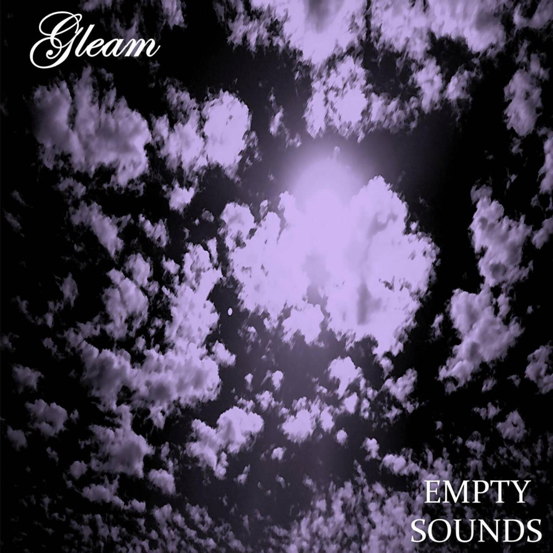 Gleam – Empty Sounds